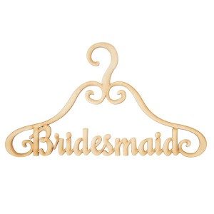Вешалка. Bridesmaid